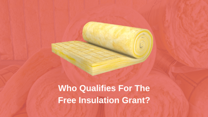 Who Qualifies For The Free Insulation Grant