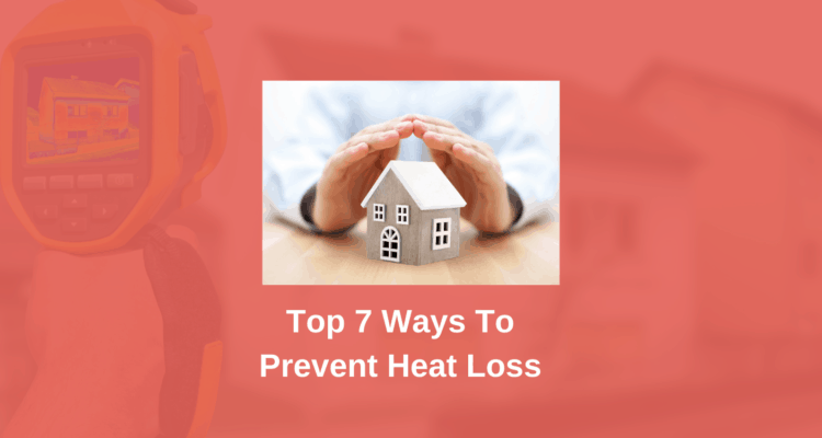 Ways To Prevent Heat Loss