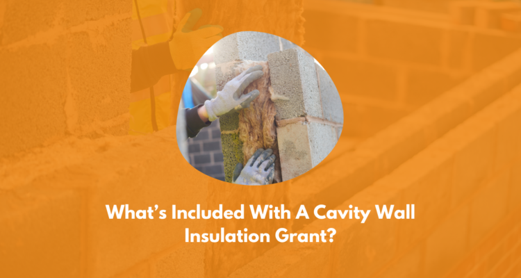 What's Included With A Cavity Wall Insulation Grant?