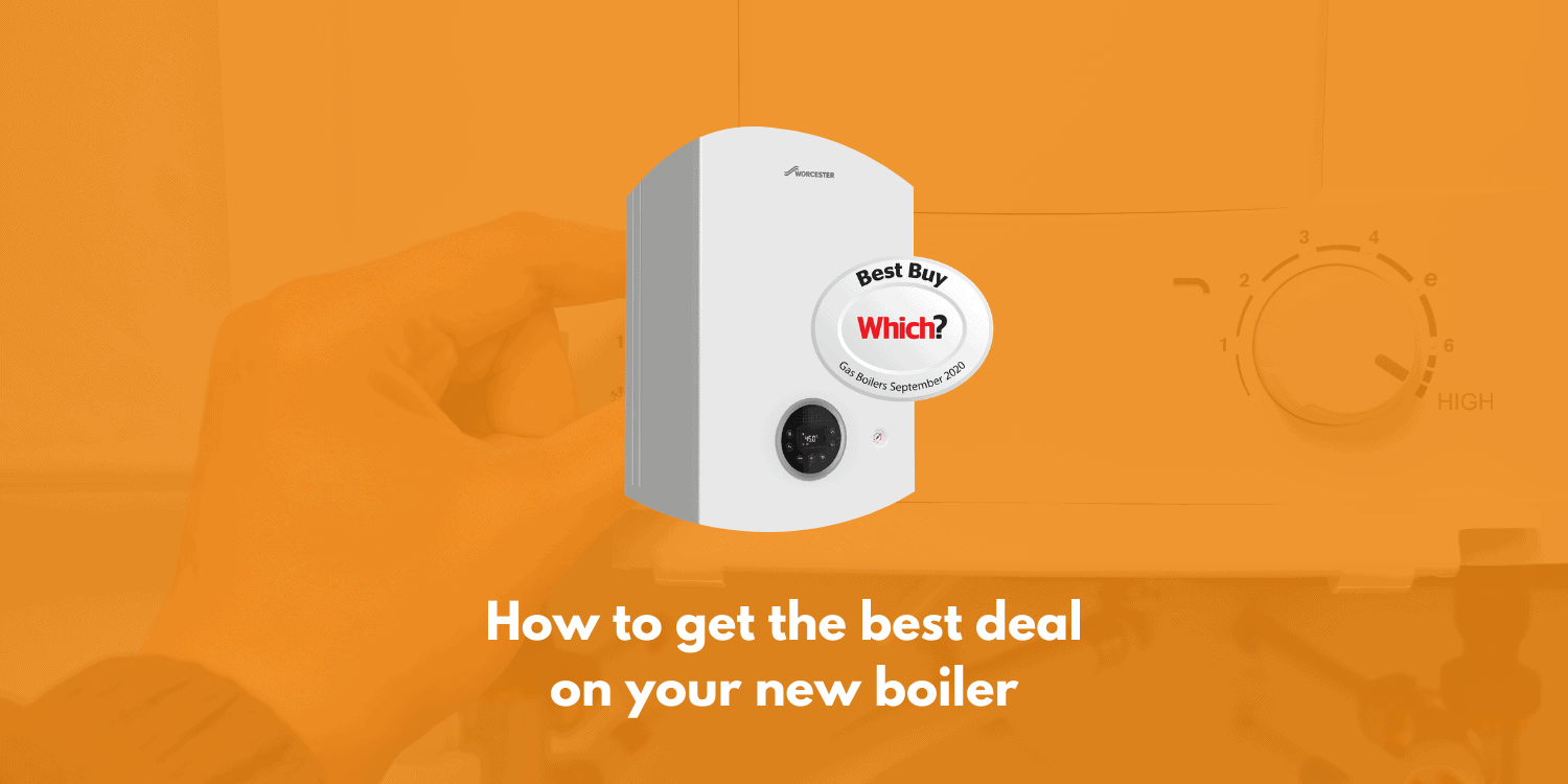 How To Get The Best Deal On Your New Boiler